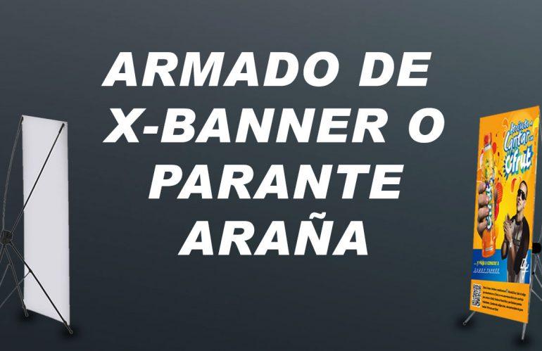 ¿CÓMO ARMAR UN X-BANNER?